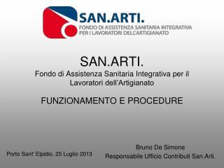 SAN.ARTI. Fondo di Assistenza Sanitaria Integrativa per il Lavoratori dell'Artigianato