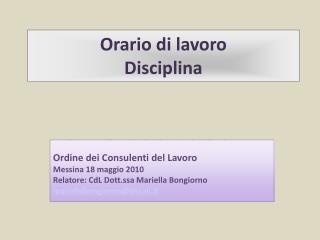Orario di lavoro Disciplina