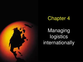 Chapter 4  Managing logistics internationally