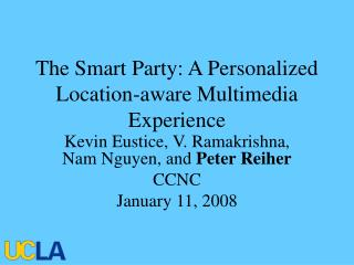 The Smart Party: A Personalized Location-aware Multimedia Experience