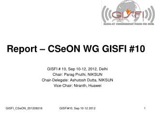 Report – CSeON WG GISFI #10