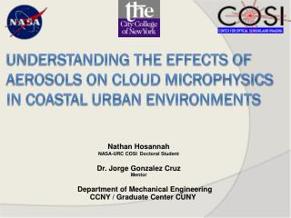 Understanding the Effects of Aerosols On Cloud Microphysics in Coastal Urban Environments