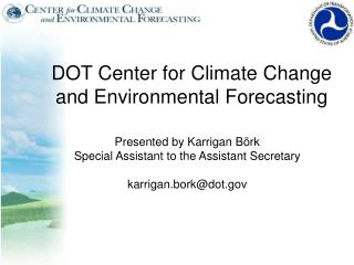DOT Center for Climate Change and Environmental Forecasting