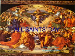 ALL SAINTS� DAY