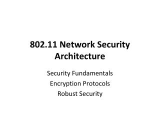 802.11 Network Security Architecture