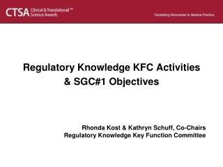Regulatory Knowledge KFC Activities  & SGC#1 Objectives