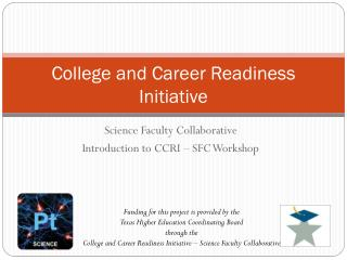 College and Career Readiness Initiative
