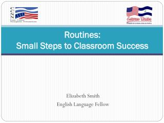 Routines: Small Steps to Classroom Success