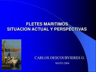 FLETES MARITIMOS SITUACION ACTUAL Y PERSPECTIVAS