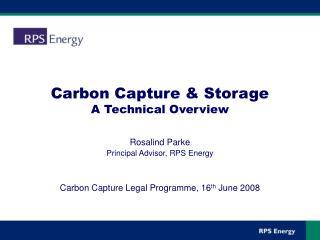 Carbon Capture & Storage A Technical Overview