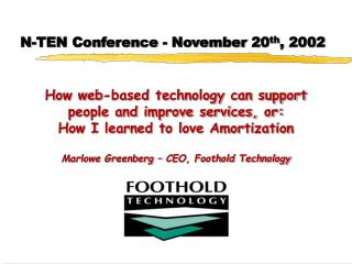 N-TEN Conference - November 20 th , 2002