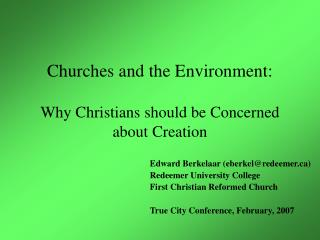 Churches and the Environment:  Why Christians should be Concerned about Creation