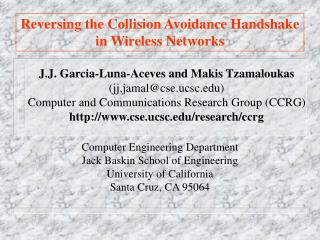 Reversing the Collision Avoidance Handshake in Wireless Networks