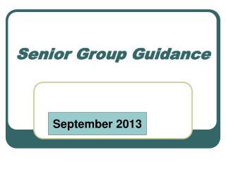 Senior Group Guidance