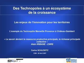 Des Technopoles à un écosystème  de la croissance