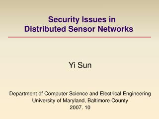 Security Issues in             Distributed Sensor Networks