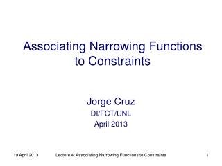 Associating Narrowing Functions to Constraints