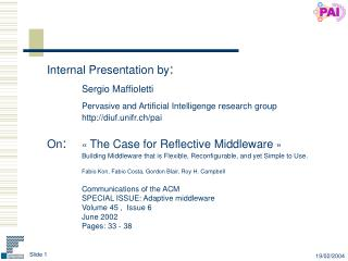 Internal Presentation by : Sergio Maffioletti Pervasive and Artificial Intelligenge research group