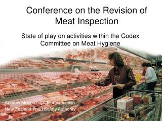 State of play on activities within the Codex Committee on Meat Hygiene