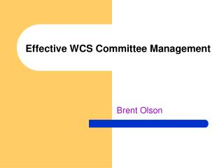 Effective WCS Committee Management