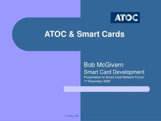 ATOC & Smart Cards