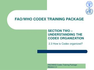 FAO/WHO CODEX TRAINING PACKAGE
