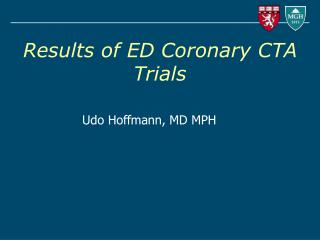 Results of ED Coronary CTA Trials