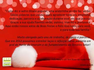 Com Carinho : Feliz Natal e um Ano Novo de muita Paz! FAMÍLIA CCPI