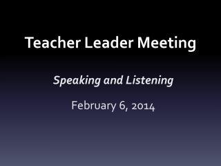 Teacher Leader Meeting
