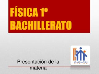 FÍSICA 1º BACHILLERATO