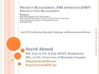 Project Management, PMI Approach (PMP) Project  Cost Management