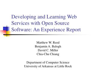 Developing and Learning Web Services with Open Source Software: An Experience Report