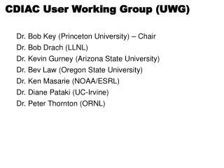 CDIAC User Working Group (UWG)