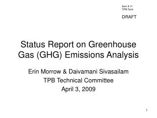 Status Report on Greenhouse Gas (GHG) Emissions Analysis