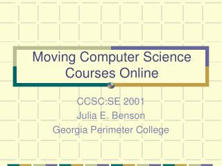 Moving Computer Science Courses Online