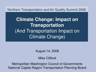 Northern Transportation and Air Quality Summit 2008
