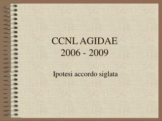 CCNL AGIDAE 2006 - 2009