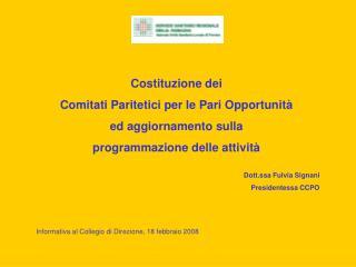 Costituzione dei  Comitati Paritetici per le Pari Opportunità  ed aggiornamento sulla