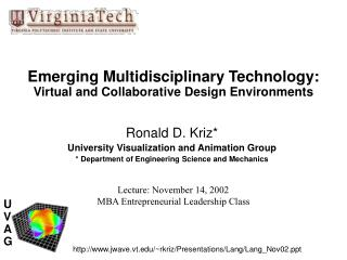 Emerging Multidisciplinary Technology:  Virtual and Collaborative Design Environments