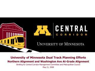 University of Minnesota Dual Track Planning Efforts