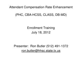 Attendant Compensation Rate Enhancement (PHC, CBA-HCSS, CLASS, DB-MD)
