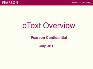 eText Overview Pearson Confidential July 2011