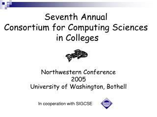 Seventh Annual  Consortium for Computing Sciences  in Colleges