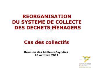 REORGANISATION DU SYSTEME DE COLLECTE  DES DECHETS MENAGERS