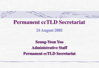 Permanent ccTLD Secretariat