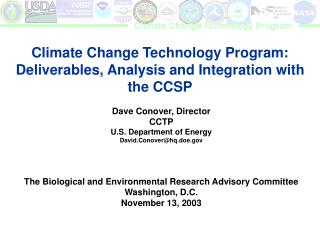 Climate Change Technology Program: Deliverables, Analysis and Integration with the CCSP