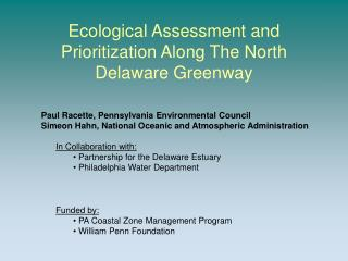Ecological Assessment and Prioritization Along The North Delaware Greenway