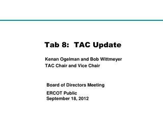 Tab 8:  TAC Update