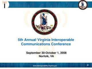 5th Annual Virginia Interoperable Communications Conference
