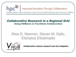 Collaborative Research in a Regional Grid Using HUBzero to Facilitate Collaboration